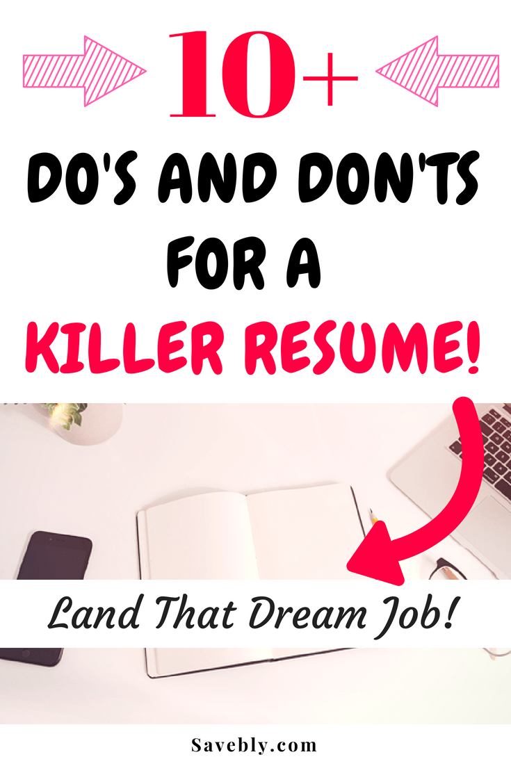 Do\'s And Don\'ts For A Killer Resume - Land that Dream Job! | Jobs ...
