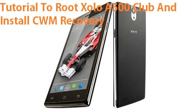Root Xolo A500 Club And Install CWM Recovery | Android Rooting