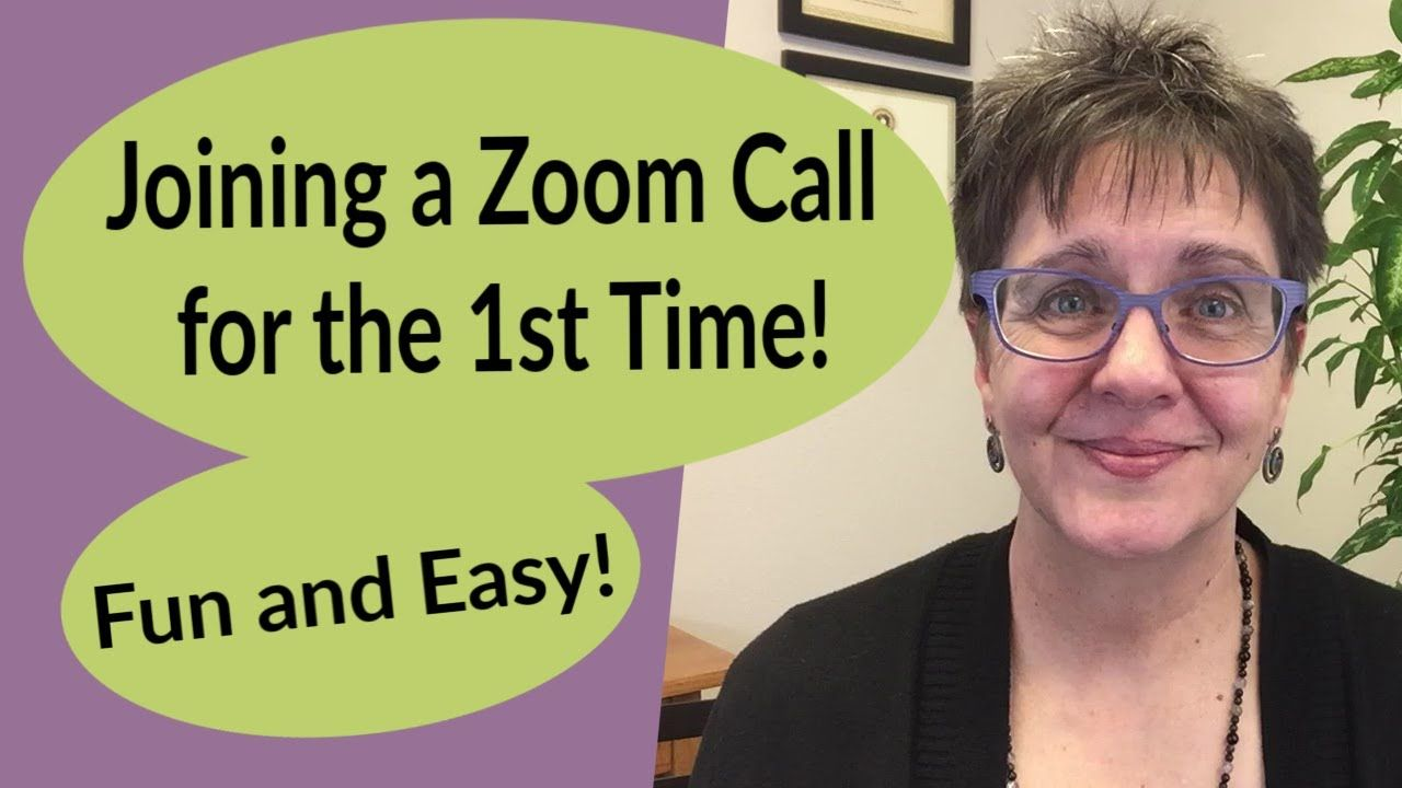 Joining a Zoom Call for the First Time; Fun and Easy