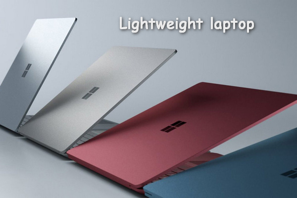 Most people would like to get a lightweight laptop; that is because they want to keep the laptop with them for work.