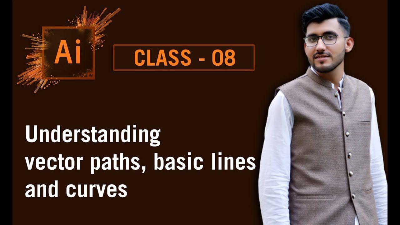 Adobe Illustrator Course Class 8 Understanding vector