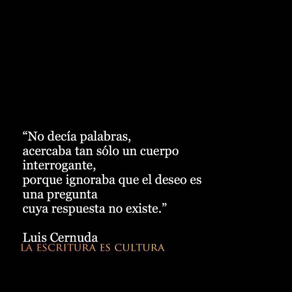 Luis Cernuda Words Cernuda Poemas Y Reflexiones Y Frases