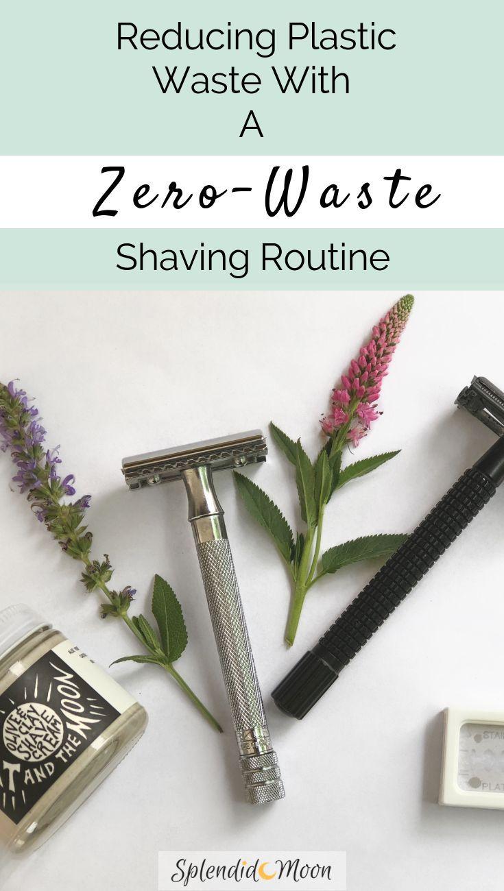 A ZeroWaste Shaving Routine Zero waste, Plastic waste