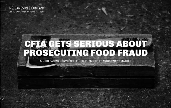 Canada Gets Serious About Prosecuting Food Fraud Food Canadian Food Canada