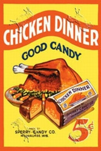 Vintage advertising for the Chicken Dinner candy bar ...