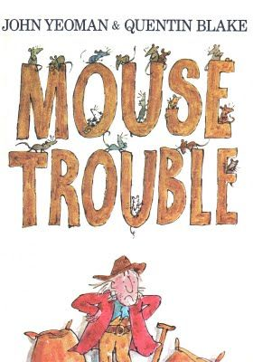 Mouse Trouble, written by John Yeoman