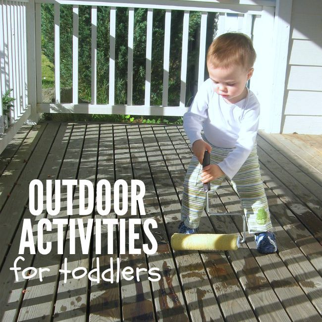 10 Outdoor Activities For Toddlers No Time For Flash Cards Outdoor Activities For Toddlers Toddler Activities Toddler Outdoor