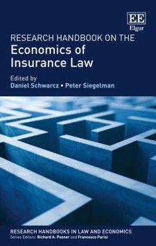 Research Handbook On The Economics Of Insurance Law Insurance Law Economics Law