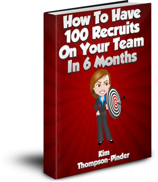 It's Almost Here. How To Have 100 Recruits On Your Team in 6 Months. If you want to be one of the first to get it for FREE then come on over to my Facebook page www.facebook.com/kthompsonpinder and like it. See you on Monday for the big revealing.