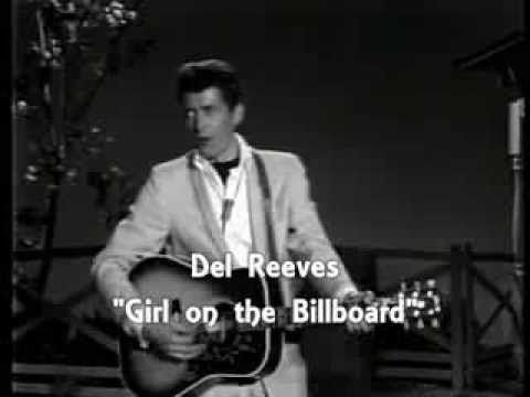 Del Reeves Girl On The Billboard Youtube Best