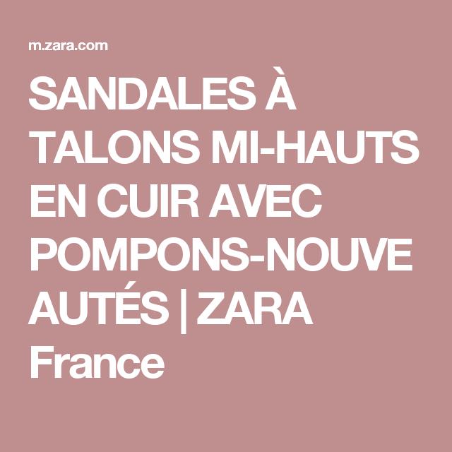 SANDALES À TALONS MI-HAUTS EN CUIR AVEC POMPONS-NOUVEAUTÉS | ZARA France