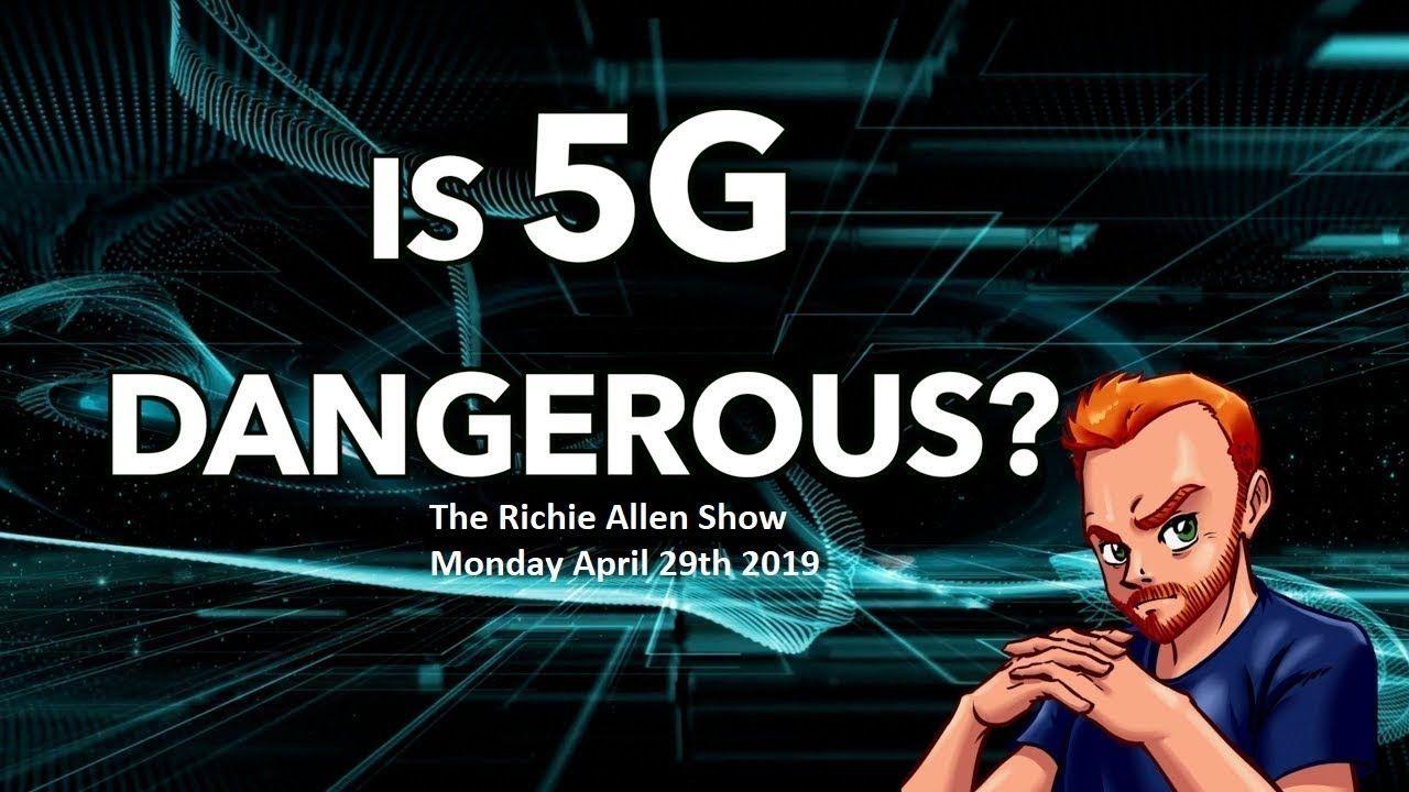 The Richie Allen Show Monday April 29th 2019 Dangerous
