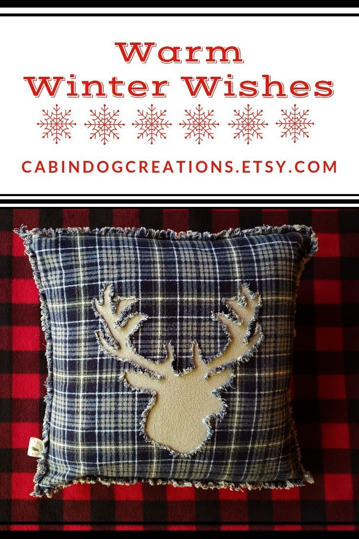 Warm Winter Wishes - Reindeer Flannel Pillow #reindeer #deer #flannelpillow #winterpillow #winterdecor #christmaspillow #wintercabindecor #winterfarmhousedecor #farmhousechristmas #cabinchristmas