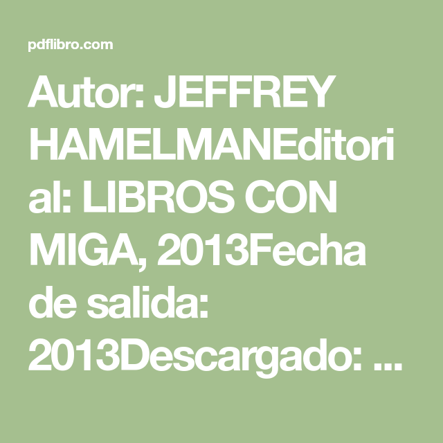 Autor Jeffrey Hamelmaneditorial Libros Con Miga 2013fecha De Salida 2013descargado 1778sihacespan En Casa Osier Recetas De Panadería Panadería Panaderías