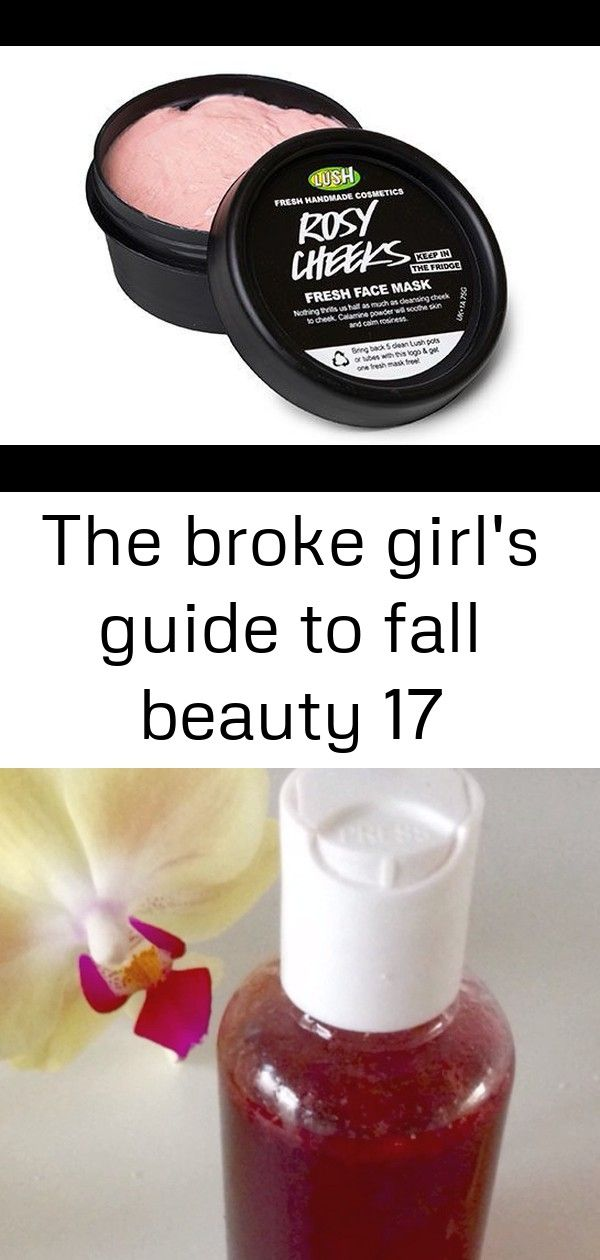 The broke girls guide to fall beauty 17 This awesome homemade facial toner is purely made of the best natural ingredients full of antioxidants that will brighten up your...