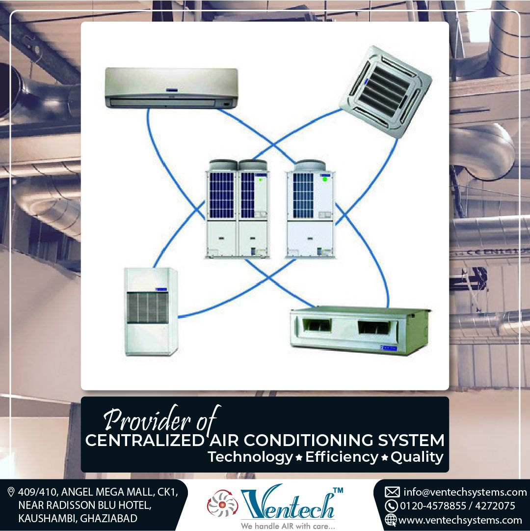 Ventech Systems is the provider of centralized air