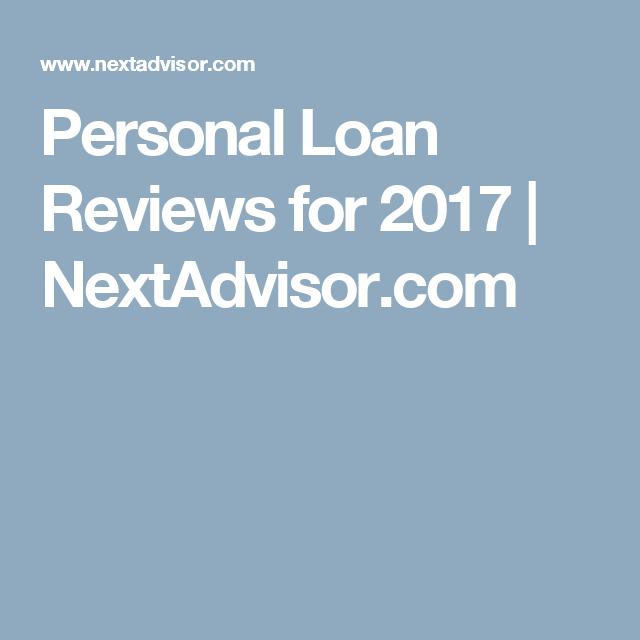 Personal Loan Reviews For 2017 Nextadvisor Com Personal Loans