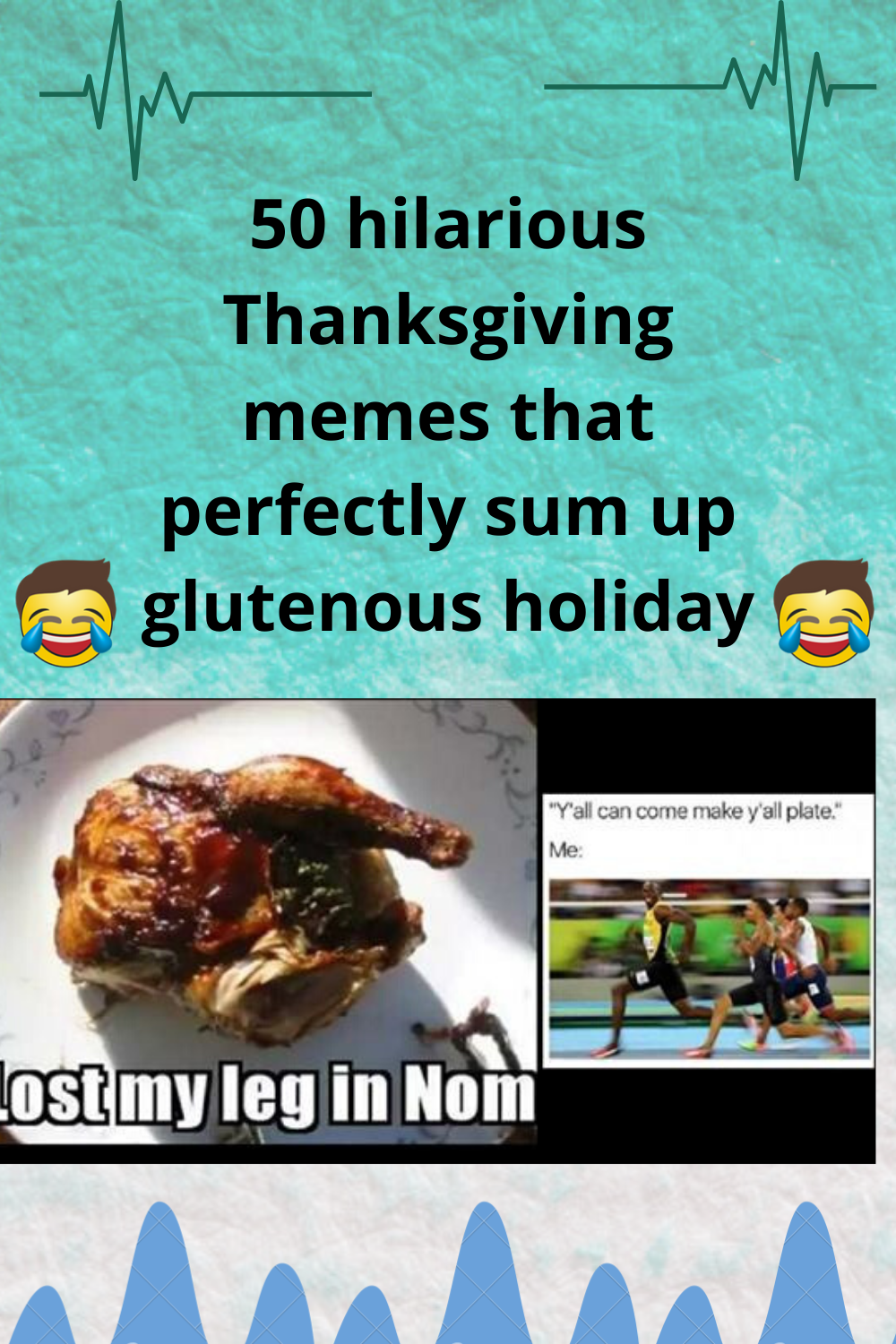 50 hilarious Thanksgiving memes that perfectly sum up the
