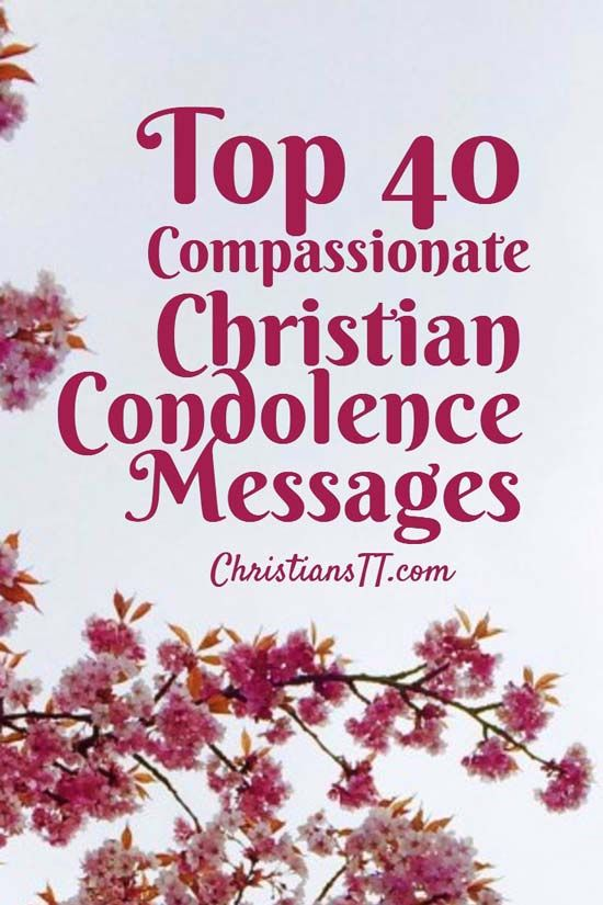 top 40 compassionate christian condolence messages cards pinterest condolences messages and grief