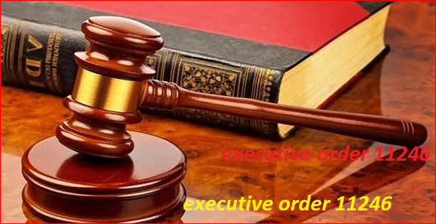 executive order 11246 - TİME TRAVEL TİME TRAVEL