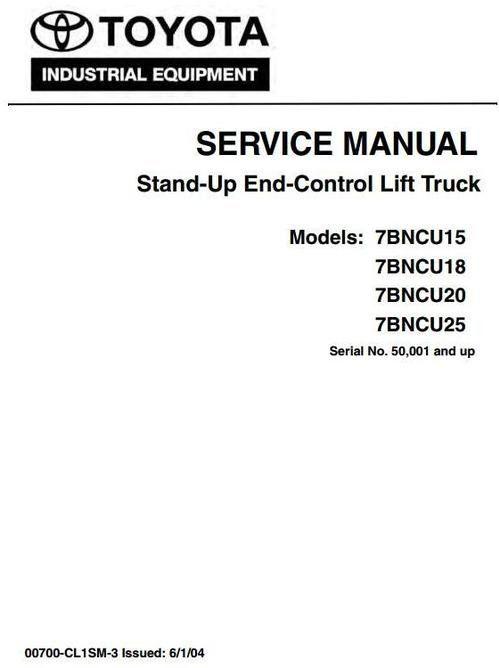 Toyota Stand-Up Lift Truck7BNCU15,7BNCU18,7BNCU20,7BNCU25