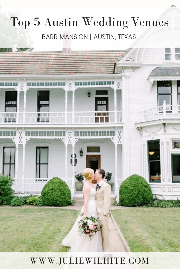 Top Austin Wedding Venues Julie Wilhite Photography