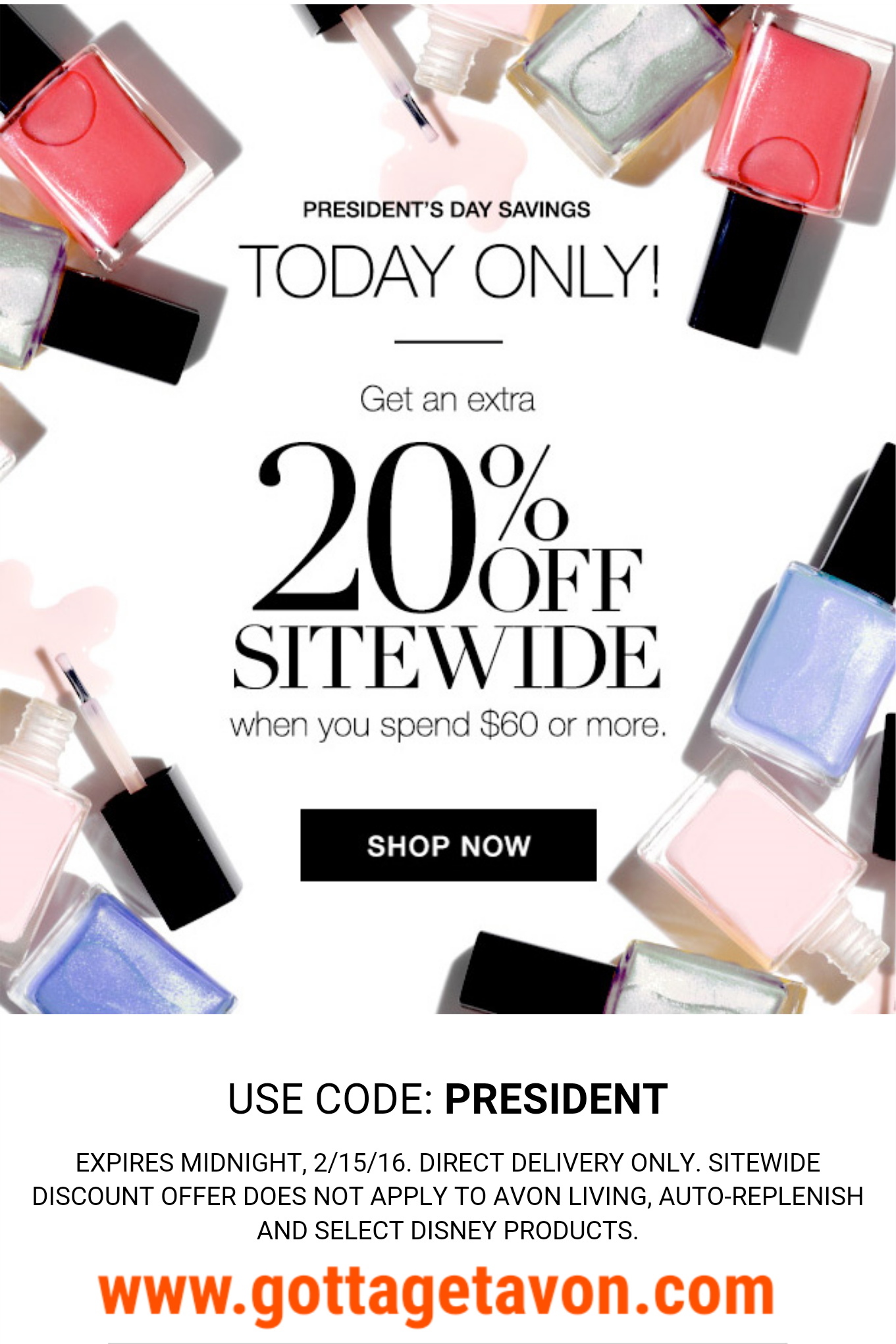 20 off your 60 or more direct delivery Avon order. Use