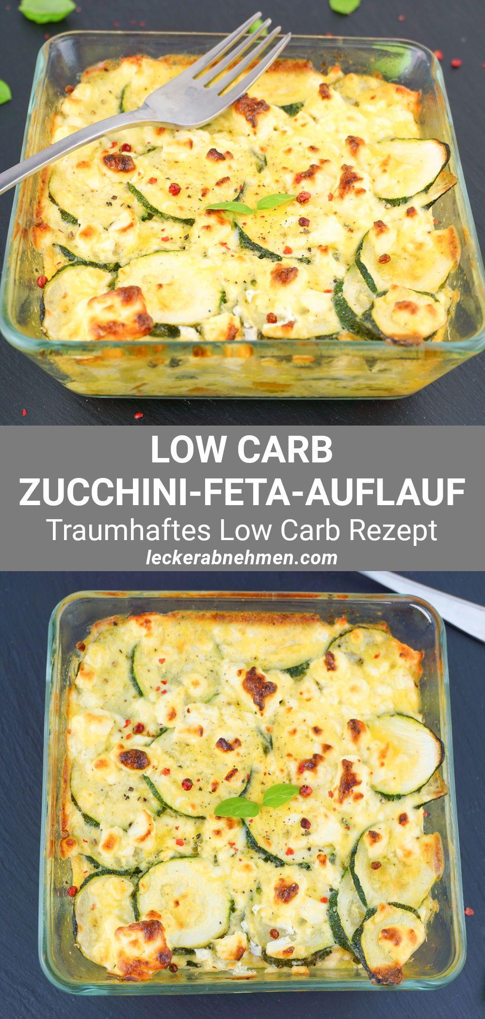 Low Carb Zucchini Auflauf mit Feta - Rezept zum Abnehmen