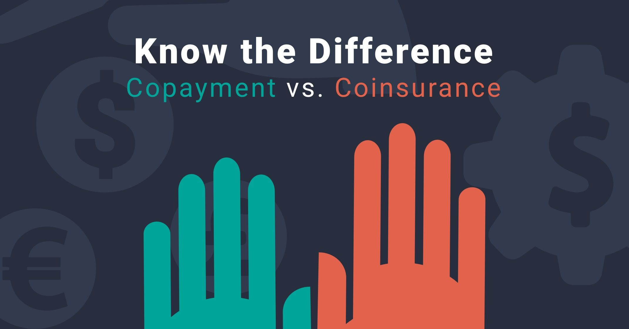 Copayments vs coinsurance know the difference uma