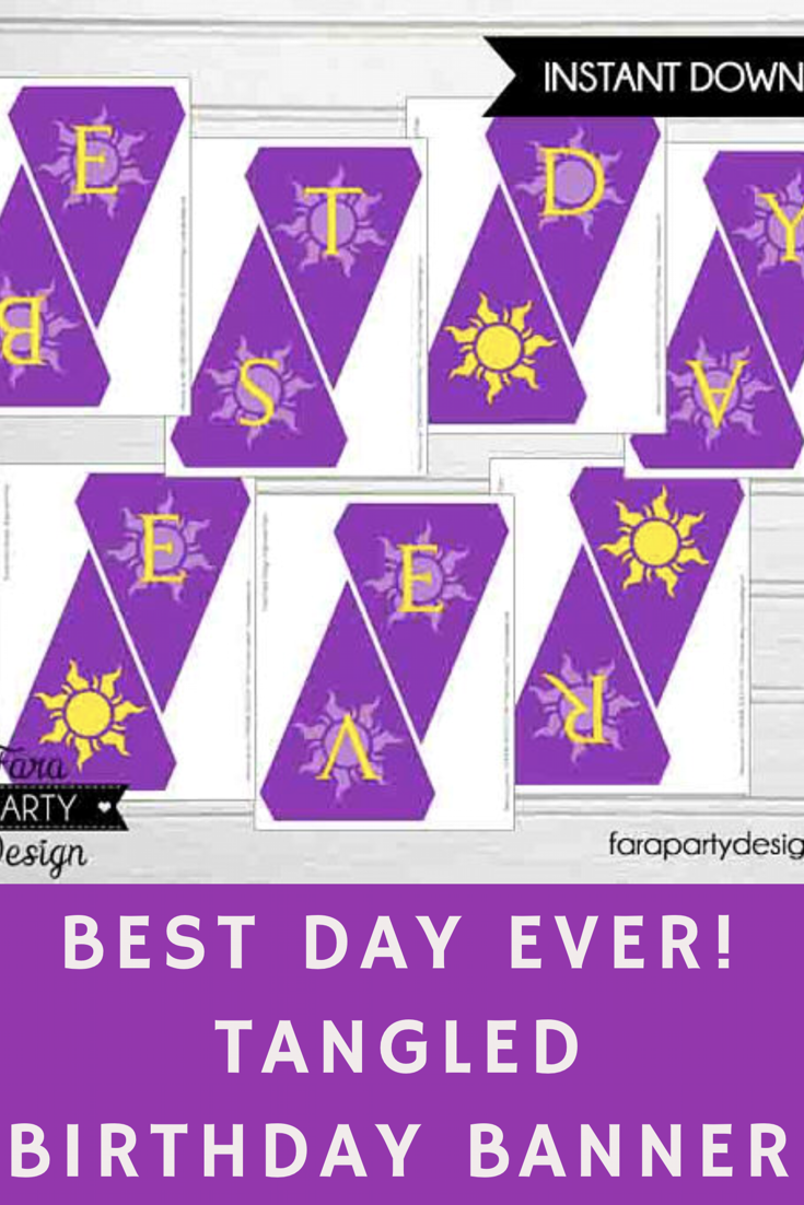 best day ever printable tangled banner for your rapunzel tangled