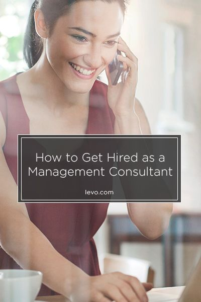Looking to become a management consultant? We've got you covered.  www.levo.com #advice #career