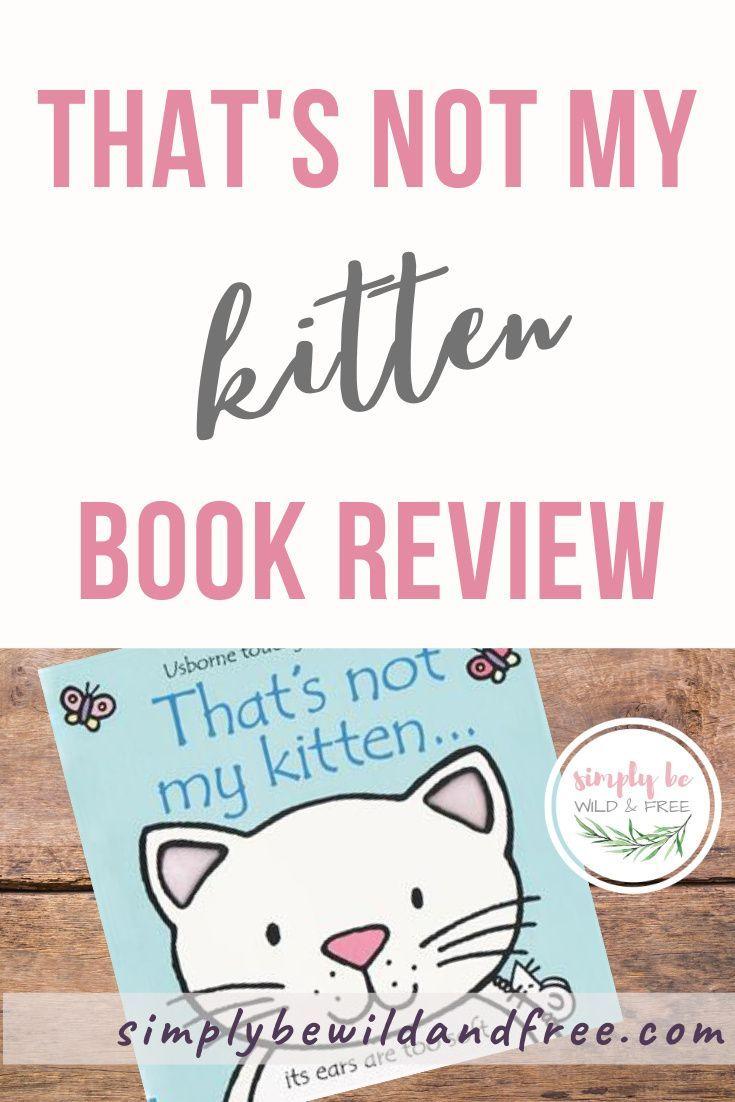 Usborne Books And More That S Not My Kitten Review In 2020 Kids Reading Books Pre School Books Usborne Books