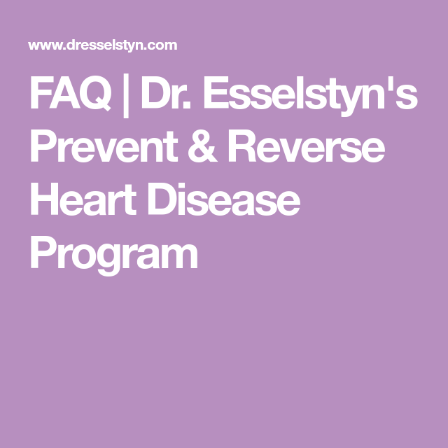 Dr. Esselstyn's Prevent & Reverse Heart Disease