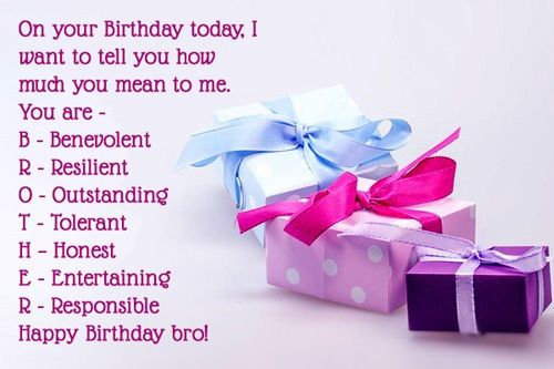 Here You Will Get Lots Of Birthday Wishes For Brother Growing Up Together Forms A Special Bond Between Sisters And Brothers