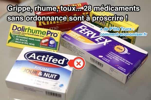Grippe Rhume Toux Voici 28 Medicaments Sans Ordonnance A Proscrire De Votre Pharmacie Medicament Grippe Medicament Rhume