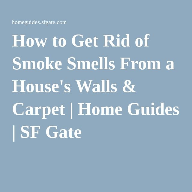 How To Get Rid Of Smoke Smells From A House's Walls