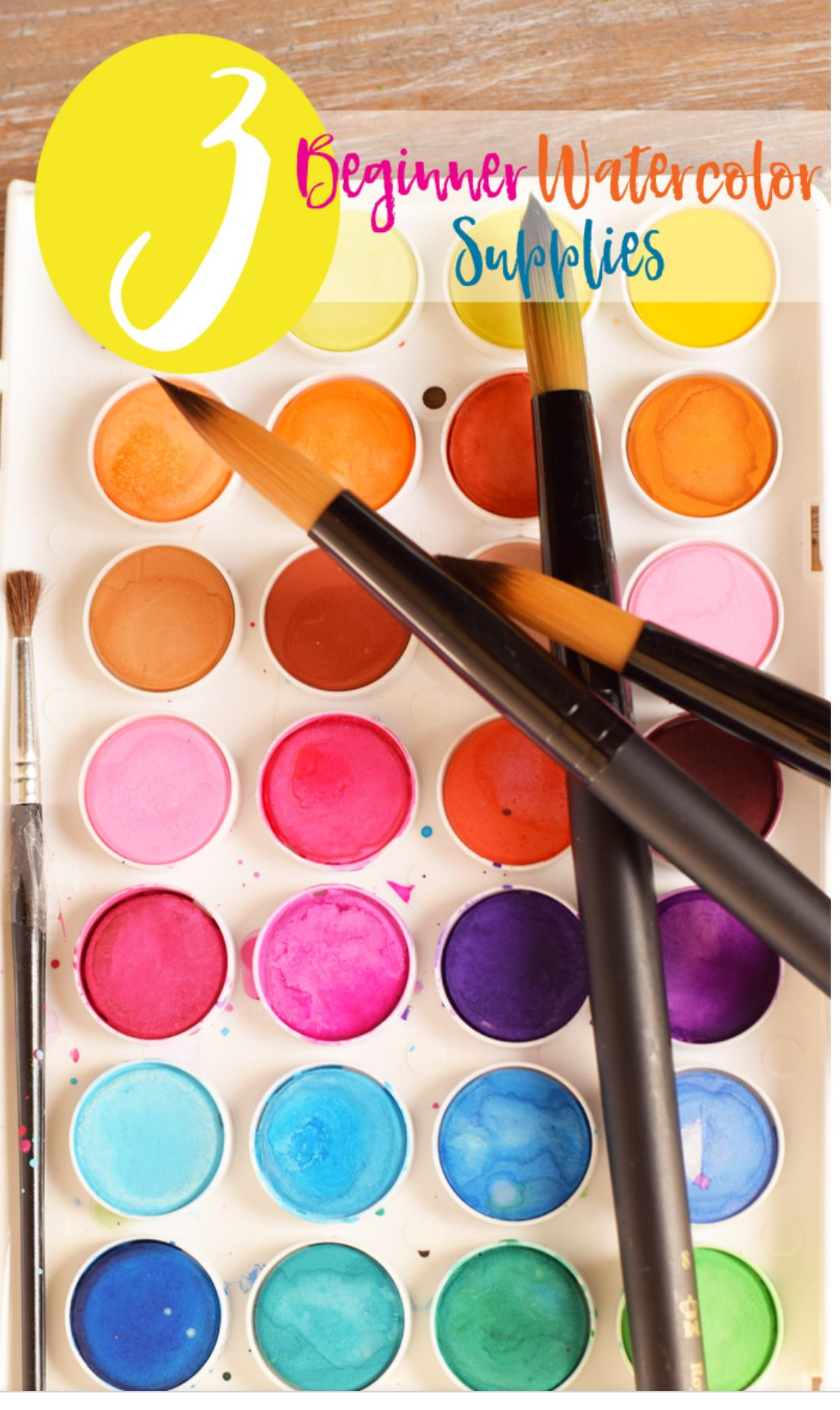 3 Basic Watercolor Supplies For Beginners That I Would Need To