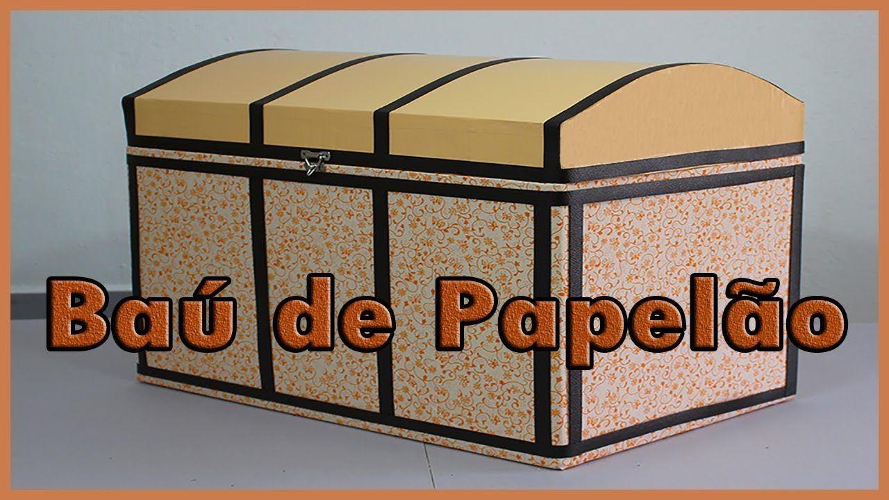 Bau Feito Com Caixa De Papelao Veja O Passo A Passo Com Imagens
