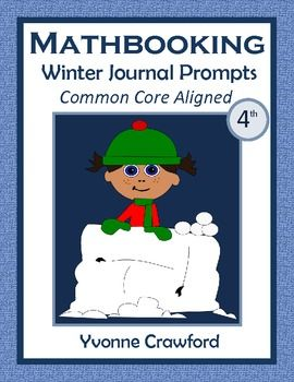 For 4th grade - This is a packet of 30 math journal prompts with a winter theme. All prompts are aligned with the Common Core for the fourth grade. $