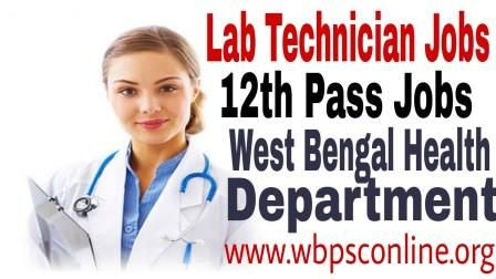 lab technician jobs application form for 12th pass govt jobs in west bengal latest
