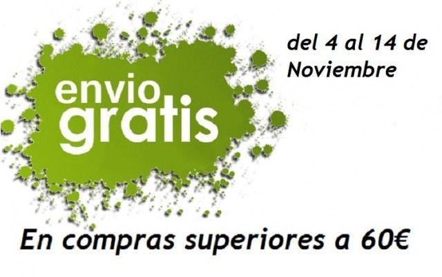 Envíos Gratis. Los portes serán gratuitos para compras superirores a 60€ IVA incluido, en la península.  del 04/11/2014 a14/11/2014.  Aprovecha!!