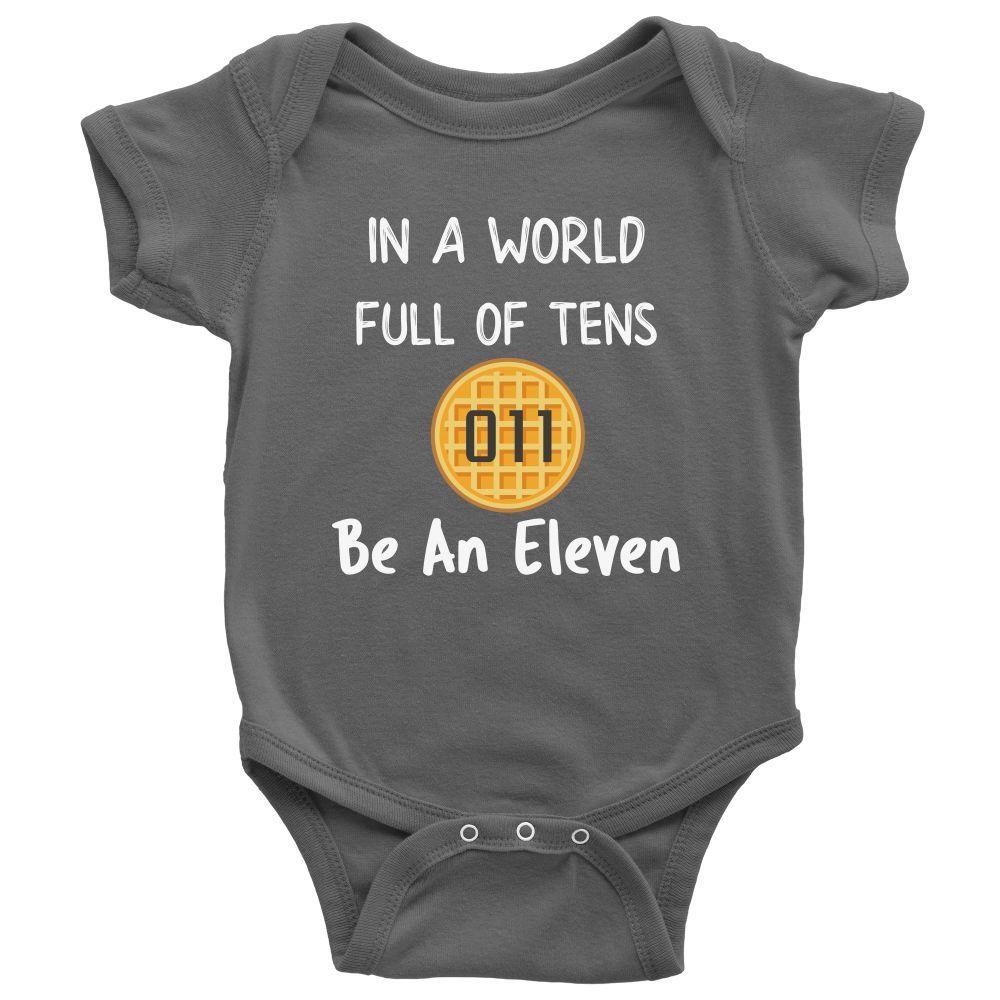 In a World of Ten Be an Eleven Baby Romper Onesie Baby Boy Baby Girl Waffle Tee https://presentbaby.com