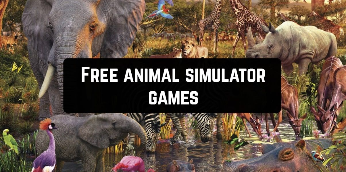 11 Free animal simulator games for Android & iOS Animals