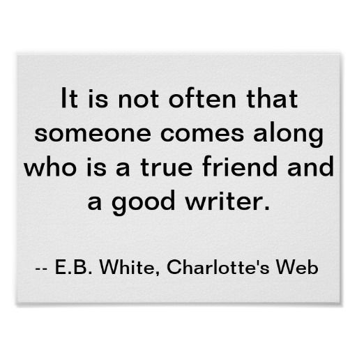 Friendship Writer Quote Charlettes Web Poster