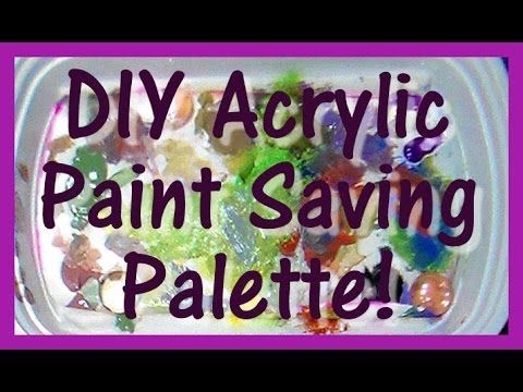 Tip Make This Acrylic Paint Saver Acrylic Painting The Frugal Crafter Homemade Art