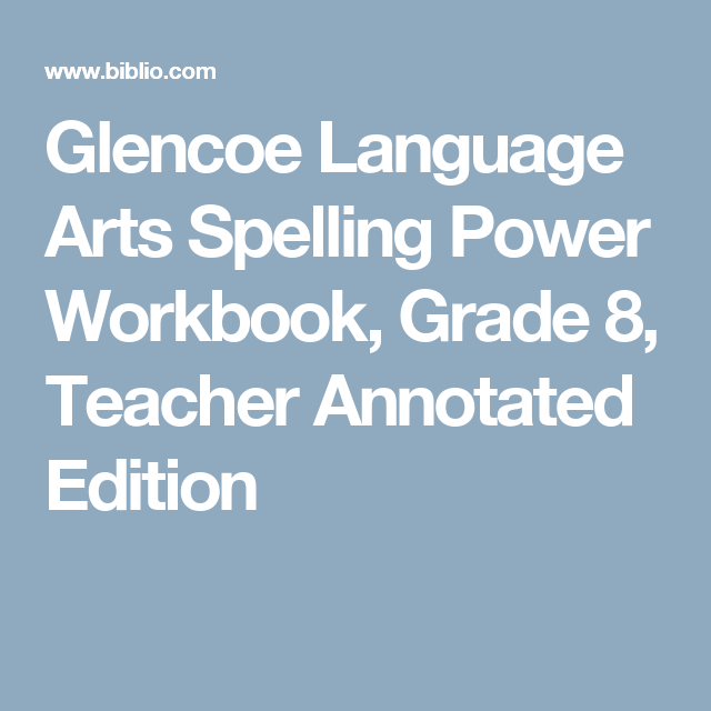 Glencoe language arts spelling power workbook grade 8 teacher glencoe language arts spelling power workbook grade 8 teacher annotated edition fandeluxe Choice Image