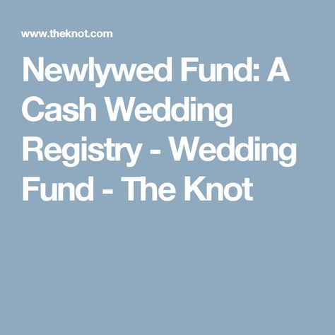 Best options for newlywed fund registry