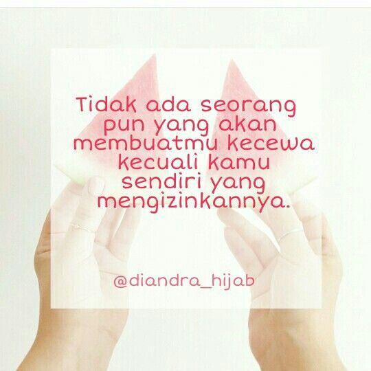 Diandra Story Quote Quotes Quote Of The Day Bahasa Indonesia Kata Kata Mutiara Kata Bijaksana Kata Motivasi Kata Semangat Kata Kata Kata Mutiara Bahasa