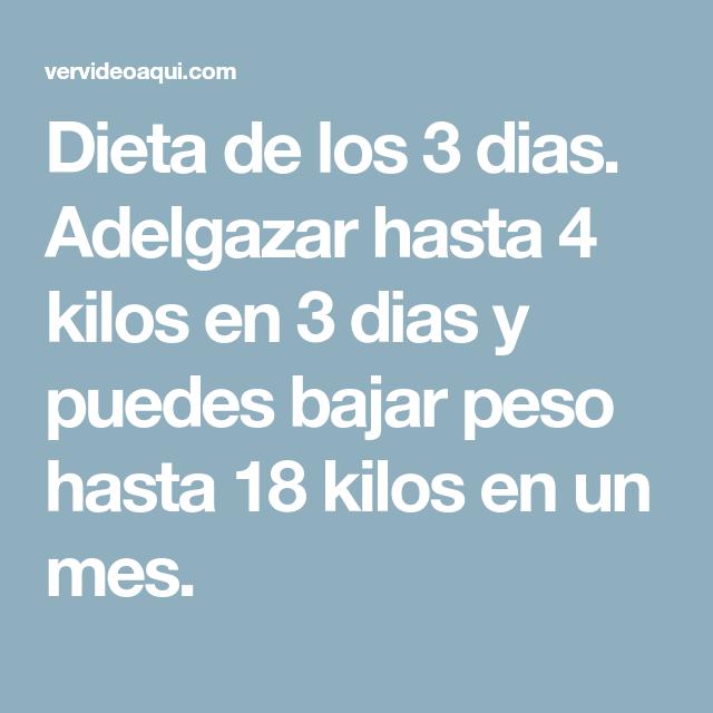 Adelgazar en 3 dias 4 kilos