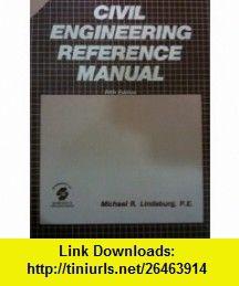 civil engineering reference manual engineering review manual series rh pinterest com kaplan civil engineering fe review manual civil engineering p.e. review manual